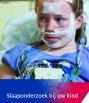 Brochure over voorbereiding en het verloop van een slaaponderzoek bij kinderen